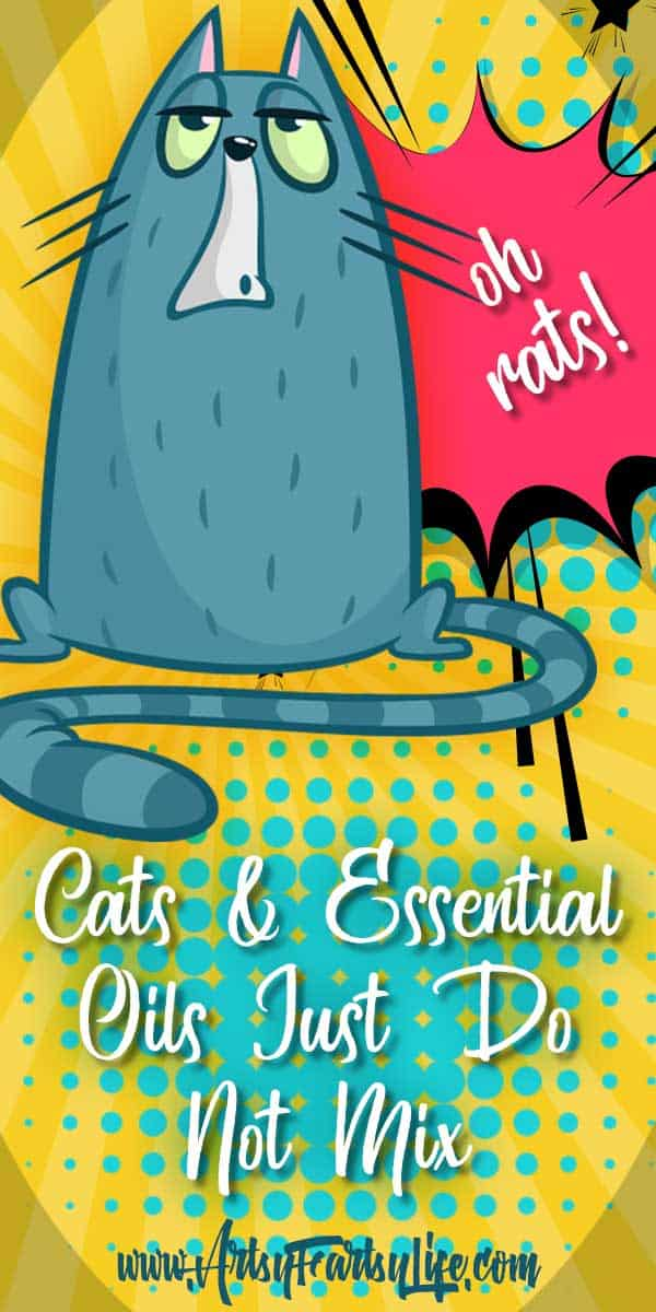 Cats and Essential Oils Just Do Not Mix ... You are starting to dabble in essential oils, which is great for you, but may not be so great for your cat. For the most part cats and essential oils don't really mix.
