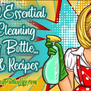 Natural Essential Oils Cleaning Spray Bottle… Tips and Recipes