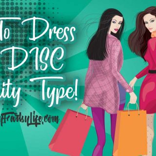 How To Dress Your DISC Personality Type!