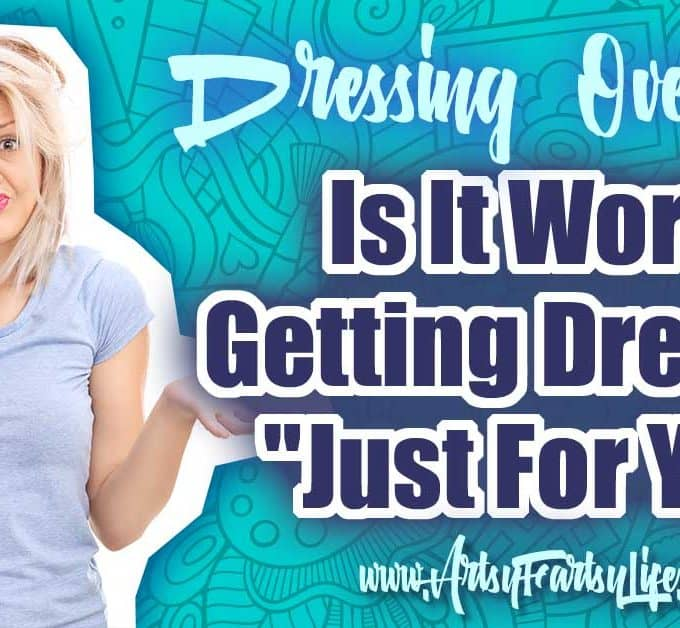 "Dressing Over 50 - Is It Worth Getting Dressed Just For You ... As an over 50 woman, I tackle many hard questions, but some of the worst are, is it worth it to do something ""just for me"". Is dressing over 50 a thing that makes sense, should I devote time to self care or do things for everyone else? Here are some of my best tips for dressing over 50!"