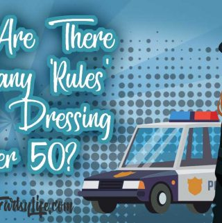 "Why Are There So Many ""Rules"" For Dressing Over 50?"