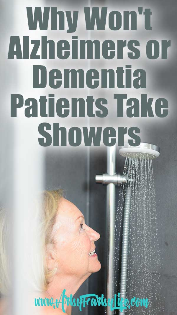 Why Won't Your Alzheimers or Dementia Parent Take Showers... My husband's Mom with Alzheimers moved in with us a while ago and I realized pretty early on we have some serious differences in our idea of personal cleanliness. Here are some thoughts about why Alzheimer and Dementia patients don't want to wash AND some tips and ideas about how to get them clean!