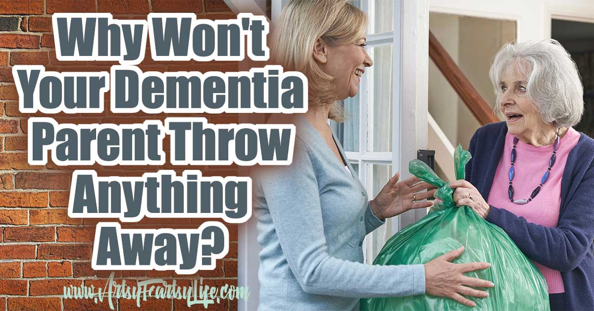 Why Won't Your Alzheimer or Dementia Parent Throw Anything Away? If you are an Alzheimer or Dement caregiver, you might notice that your loved one is hoarding things, well beyond what would be considered a normal level. Today we are going to talk about hoarding, plus pitfalls, tips and ideas for how to help clean it up a bit! #alzheimer #dementia #caregiver