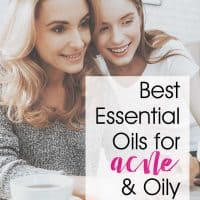 Best Essential Oils for Acne and Oily Skin