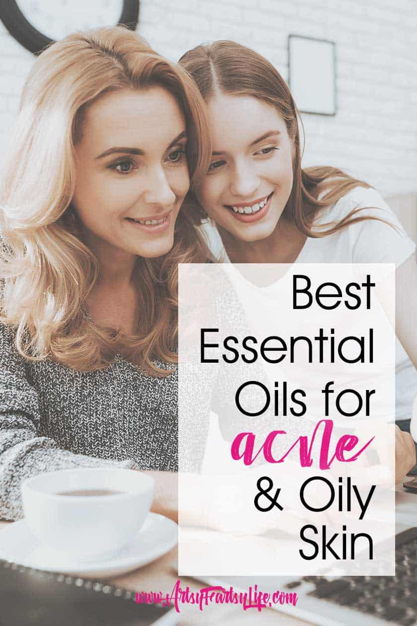 Best Essential Oils For Acne And Oily Skin Artsy Fartsy Life