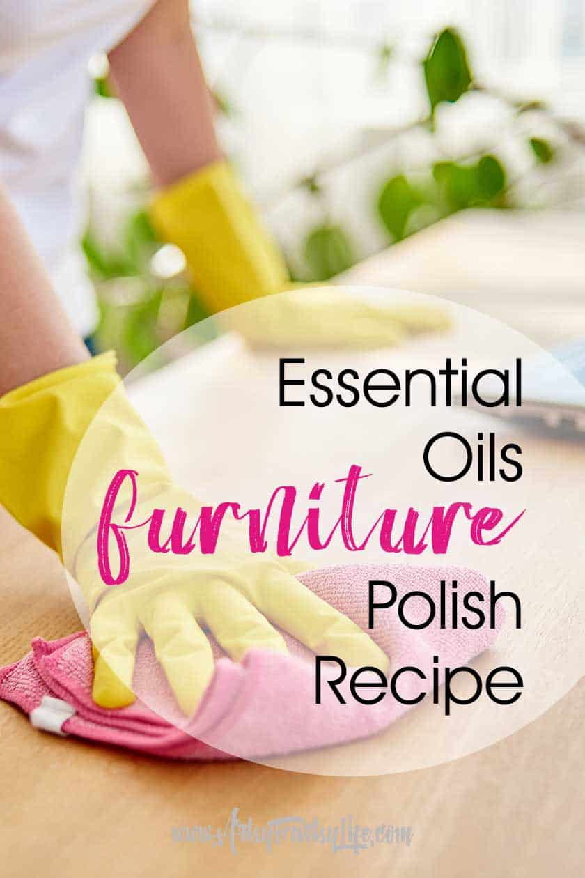Essential Oils Furniture Cleaner and Polish