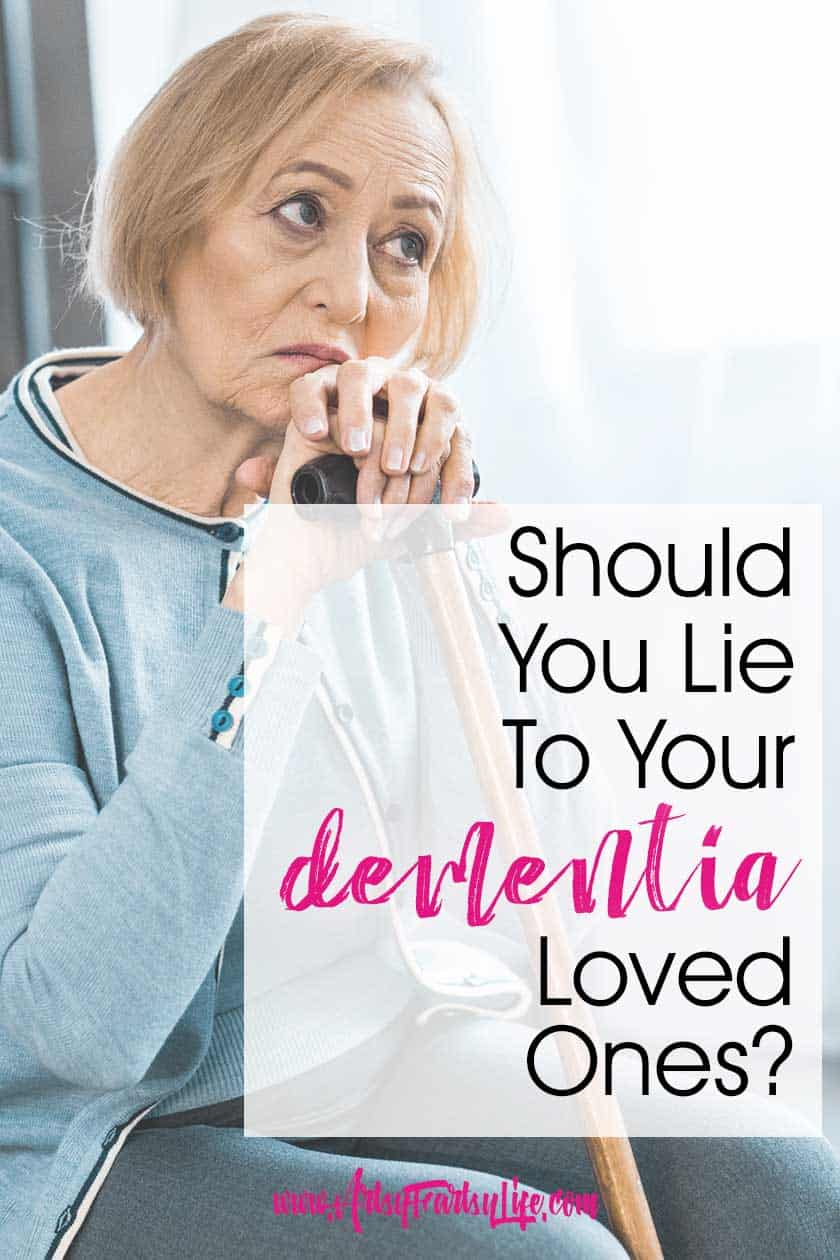 Dealing With Lying To Your Dementia or Alzheimers Loved One