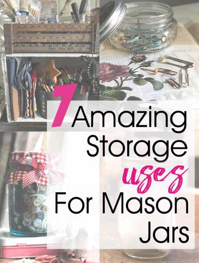 7 Amazing Storage Uses For Mason Jars
