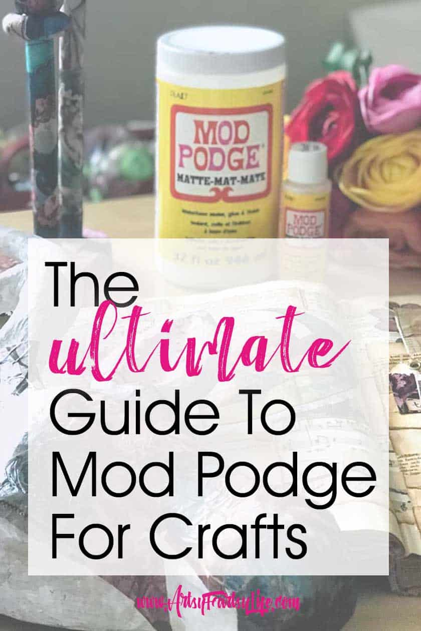 Mod Podge Crafts - The Ultimate Guide