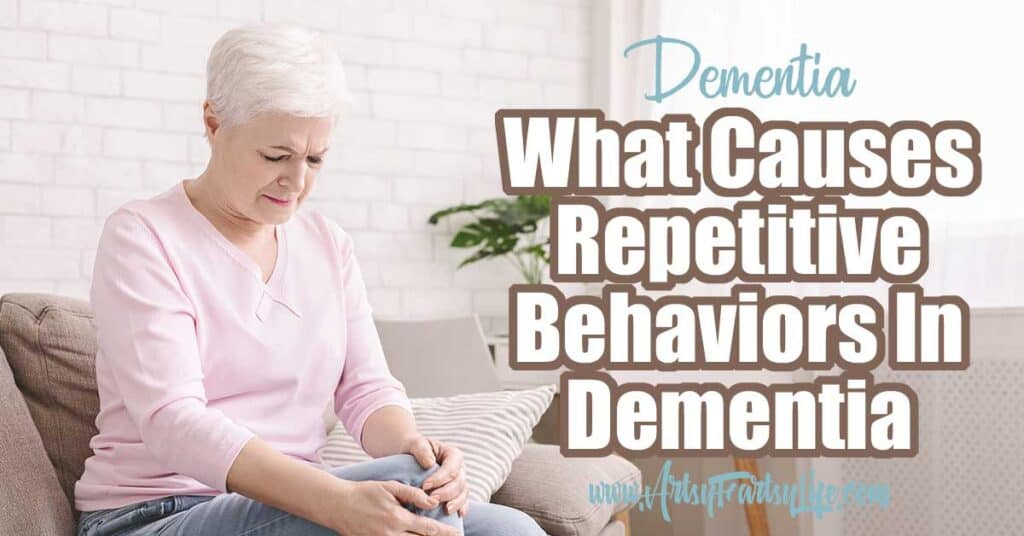 As a dementia & Alzheimers caregiver, you may be wondering why your loved one does the same thing over an over again. This can be something like asking the same questions over and over, or cycling through repetitive behaviors. Tips and ideas for how to help with repetitive behaviors.