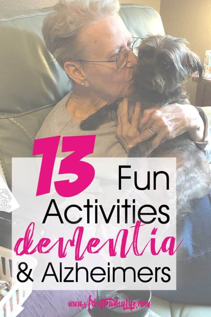 13 Fun Activities For Alzheimer or Dementia