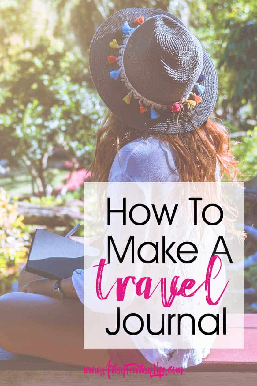 How To Make A Travel Journal