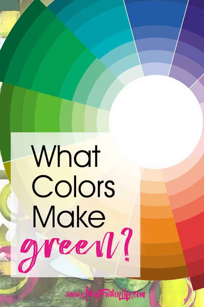 What Colors Make Green?