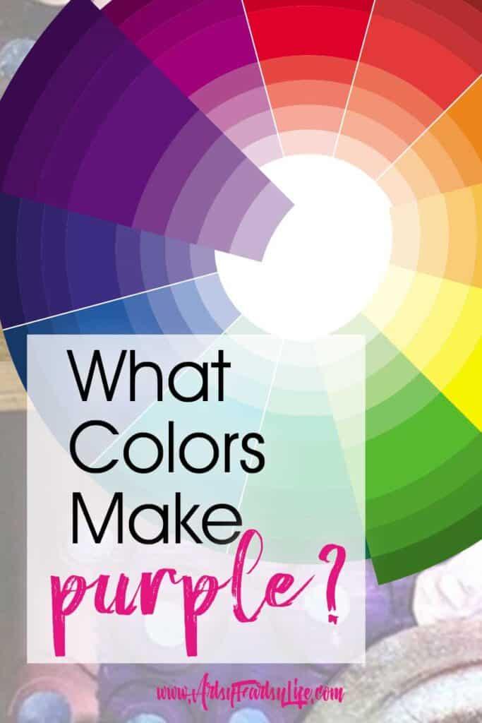 What colors make purple?