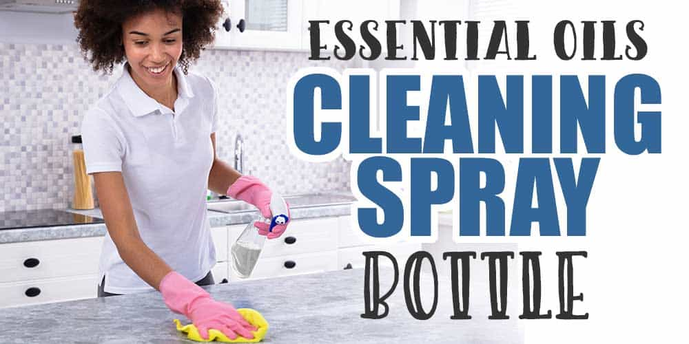 Essential Oils Kitchen Cleaning Spray Bottle... Tips and Recipes