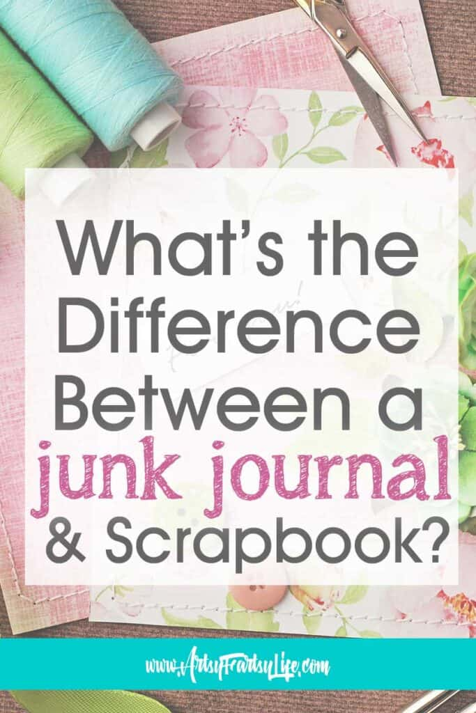 What Is The Difference Between a Junk Journal and Scrapbook?