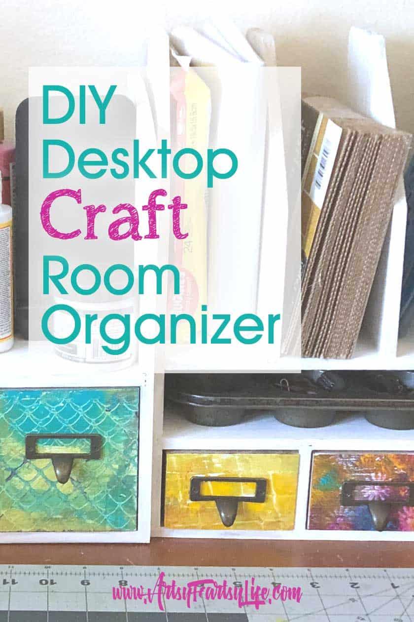 DIY Craft Room Desktop Organizer