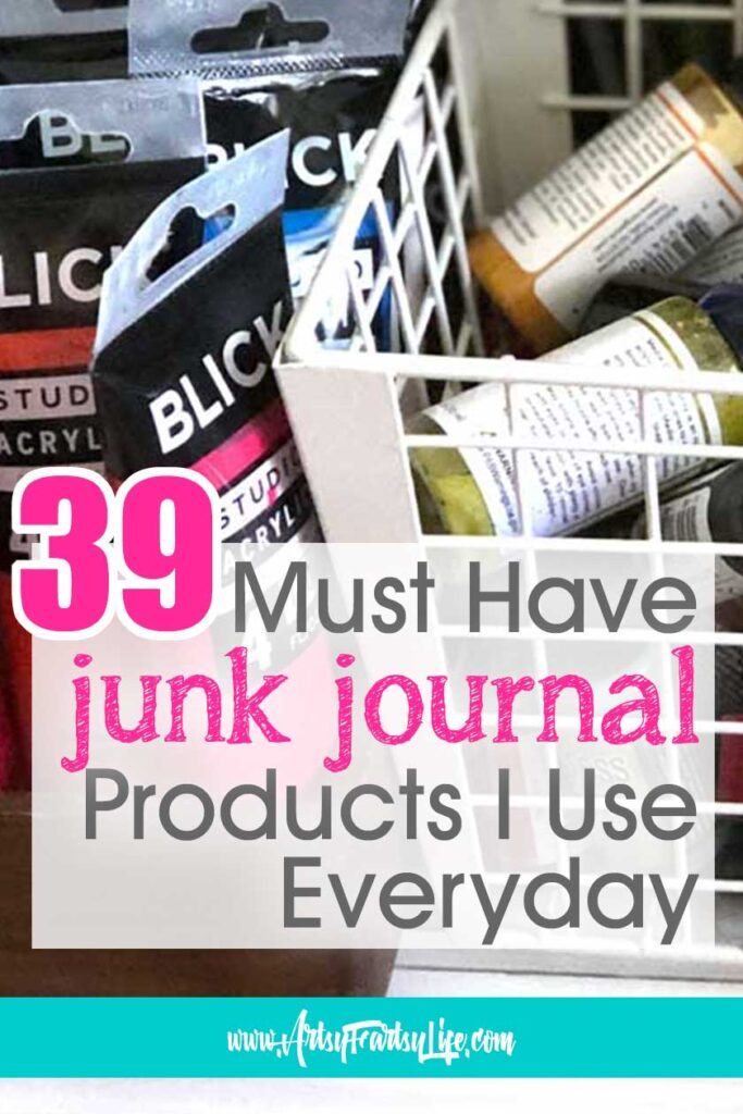 39 Must Have Junk Journal Products I Use Everyday!