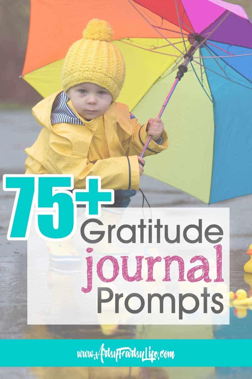 75 Gratitude Journaling Prompts