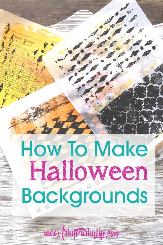 How To Make Halloween Craft and Journal Backgrounds