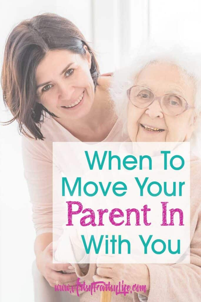 Deciding When To Move Your Parent In With You