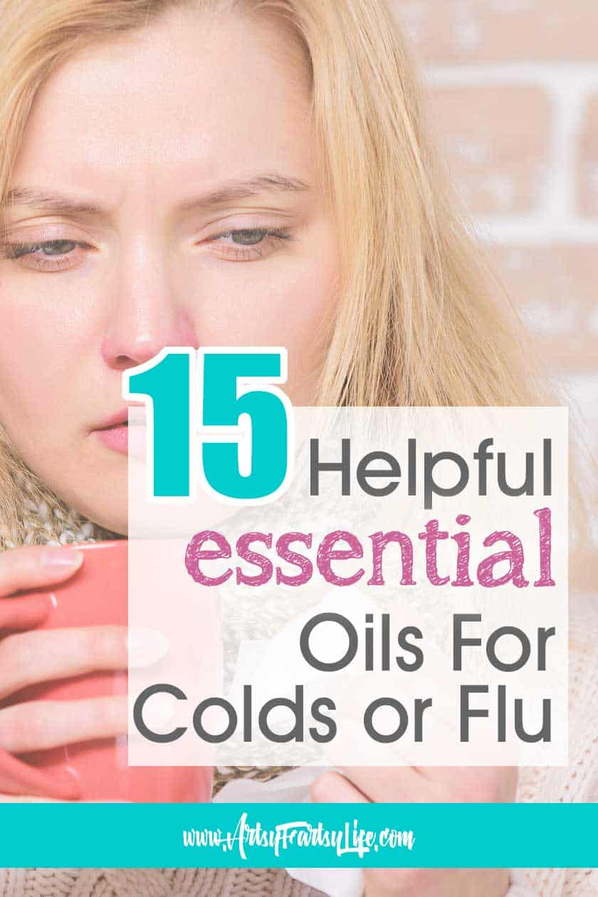 15 Helpful Essential Oils for Colds or Flu