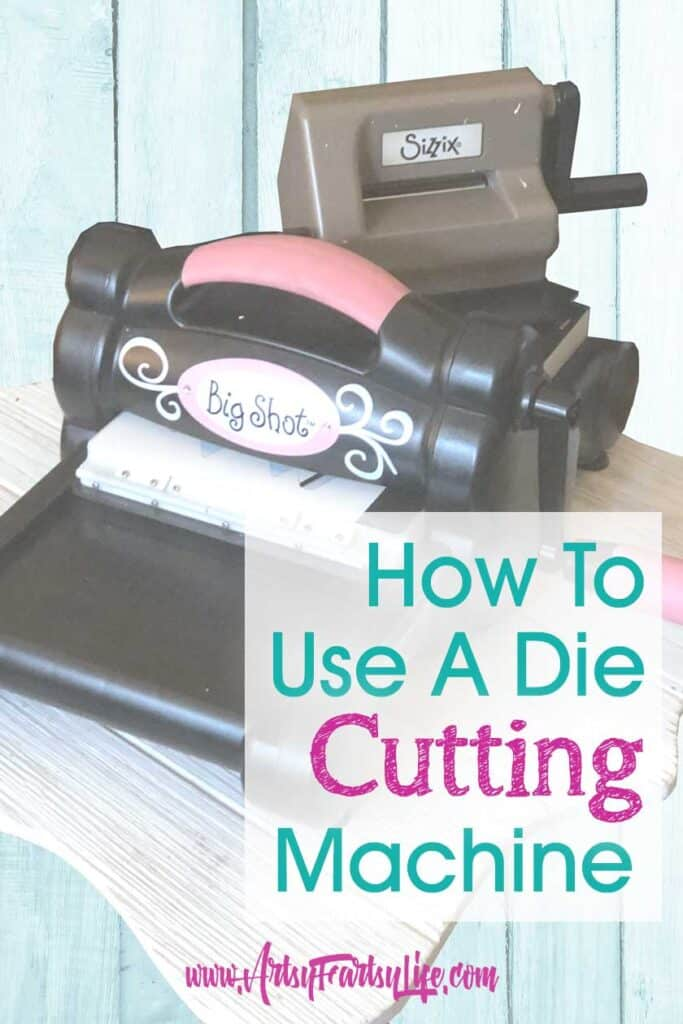 How To Use A Die Cutting Machine (Big Shot and Sidekick)