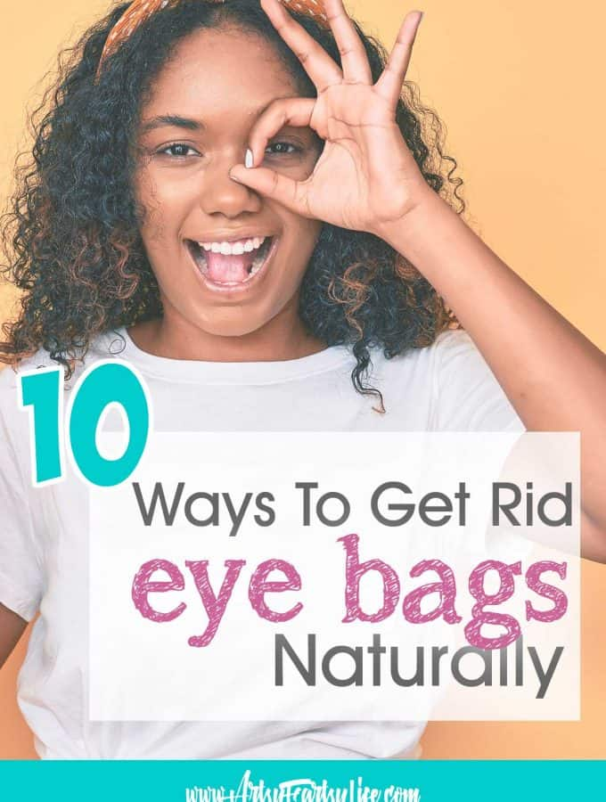 10 Ways To Get Rid of Eye Bags Naturally