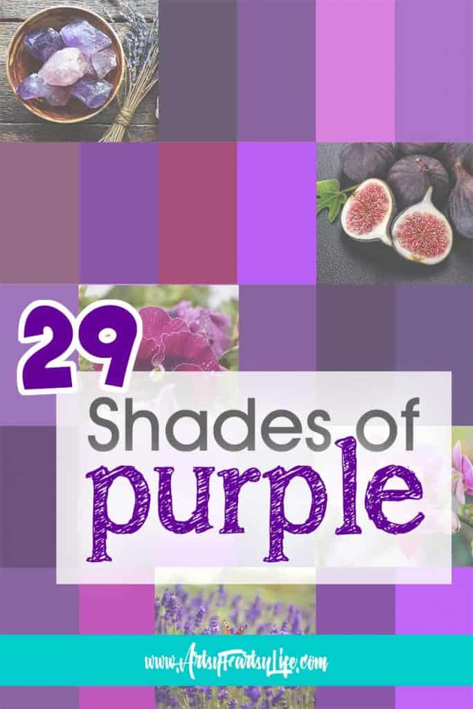 29 Different Shades Of Purple Artsy Fartsy Life