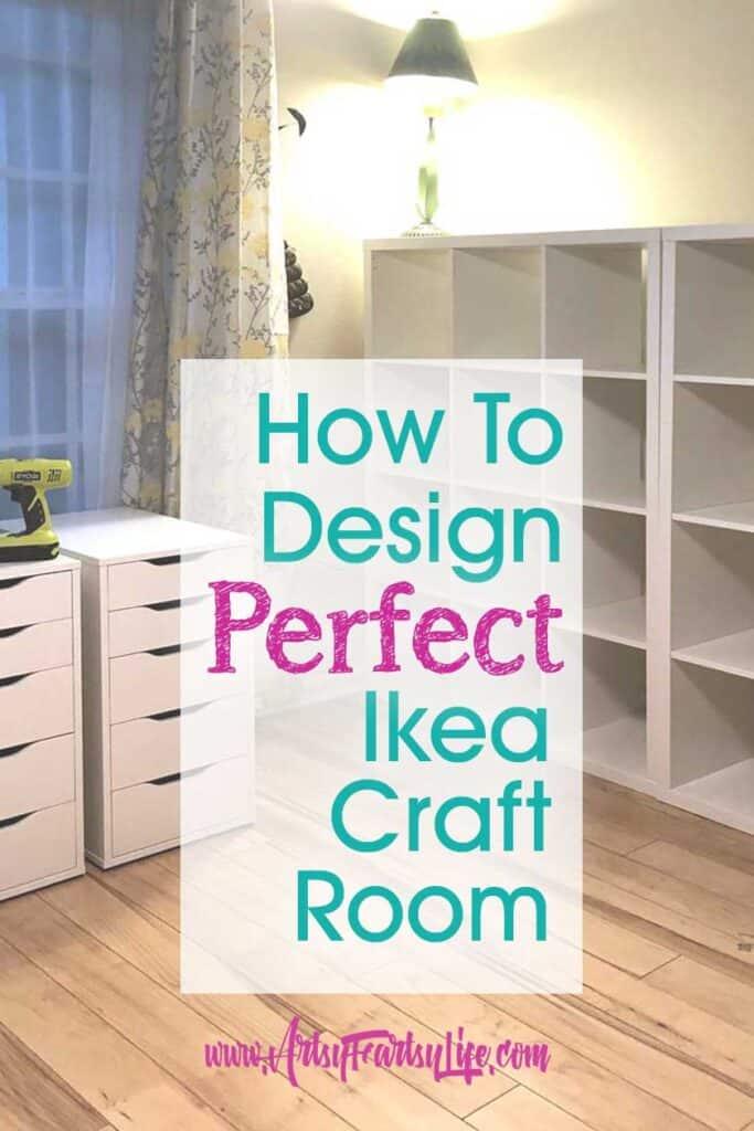 Designing My Ikea Kallax and Alex Craft Room
