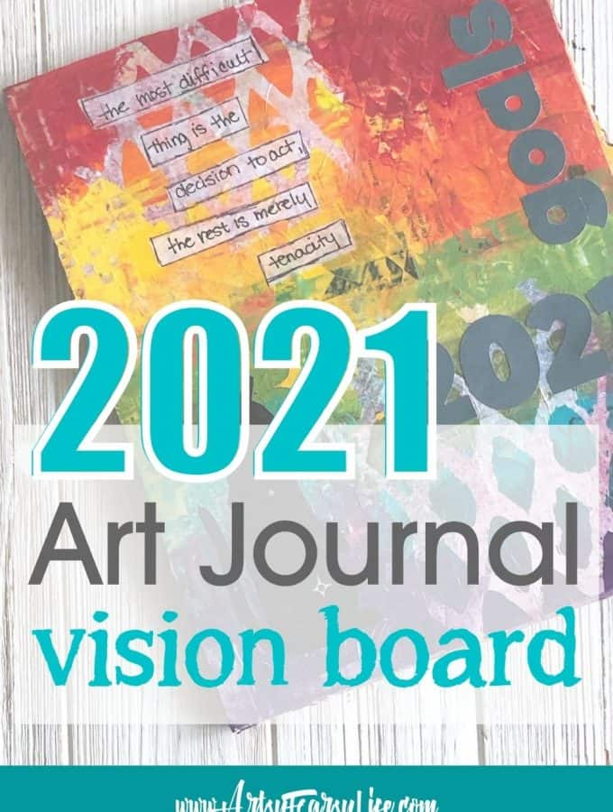 My 2021 Art Journal Vision Board