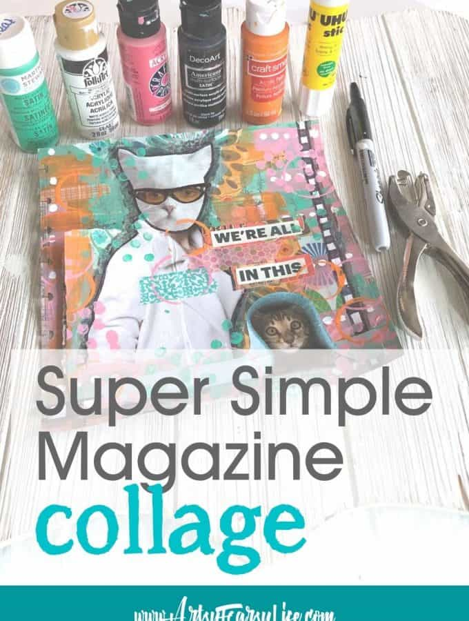 Magazine Collage Process Walkthrough - Simple Art Supplies