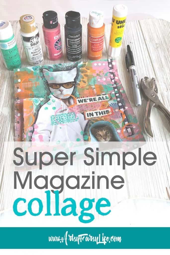 Magazine Collage Process Walkthrough - Simple Art Supplies