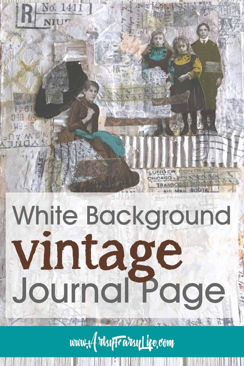 White Background Vintage Mixed Media Art Journal Page