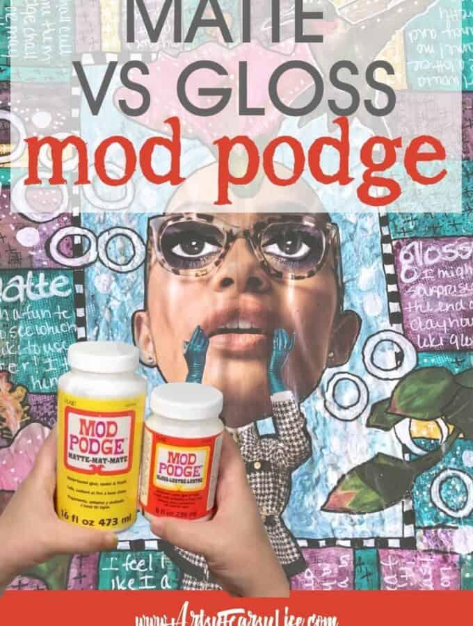 Matte Versus Gloss Mod Podge