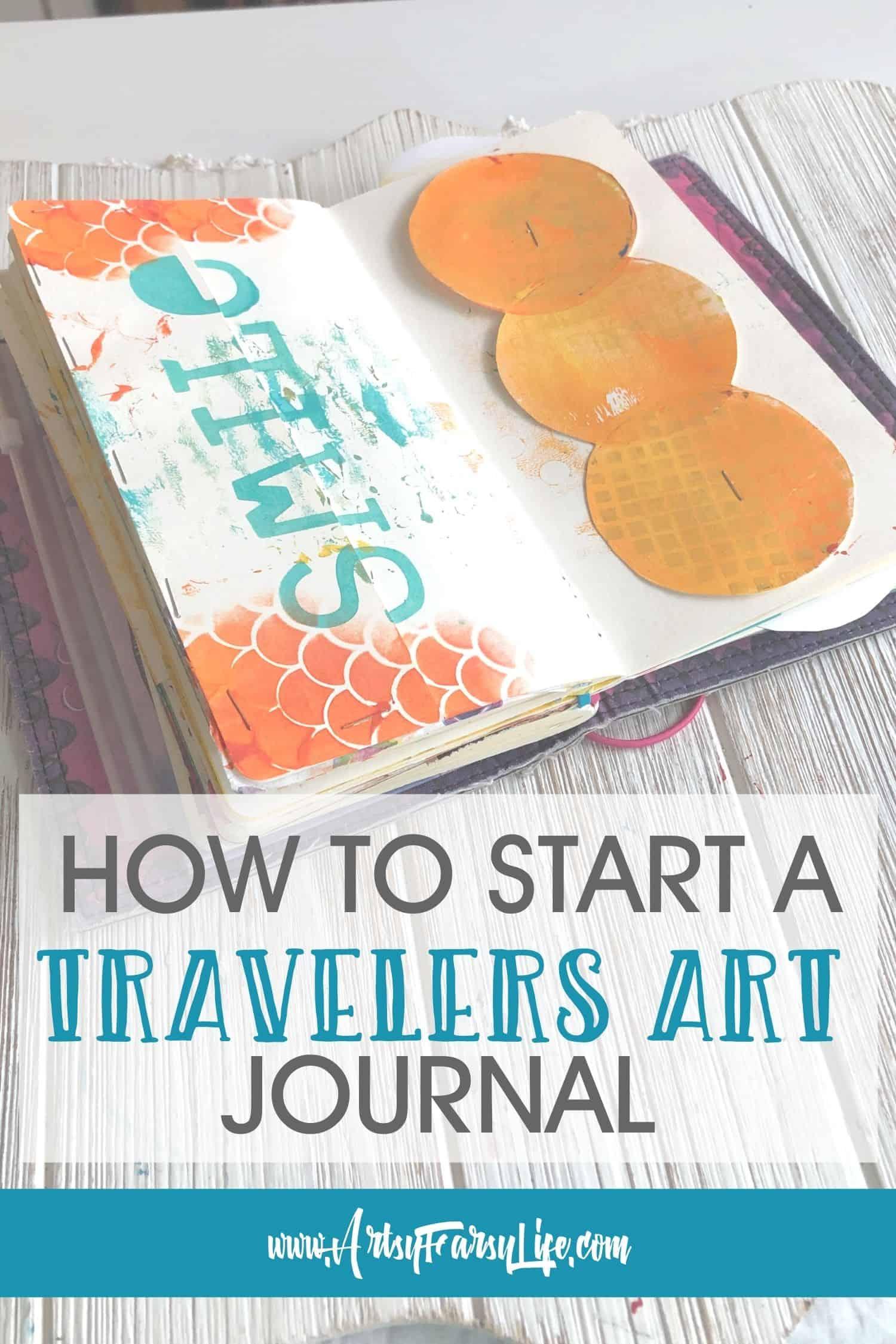 How To Start A Dyalog Travelers Notebook Art Journal
