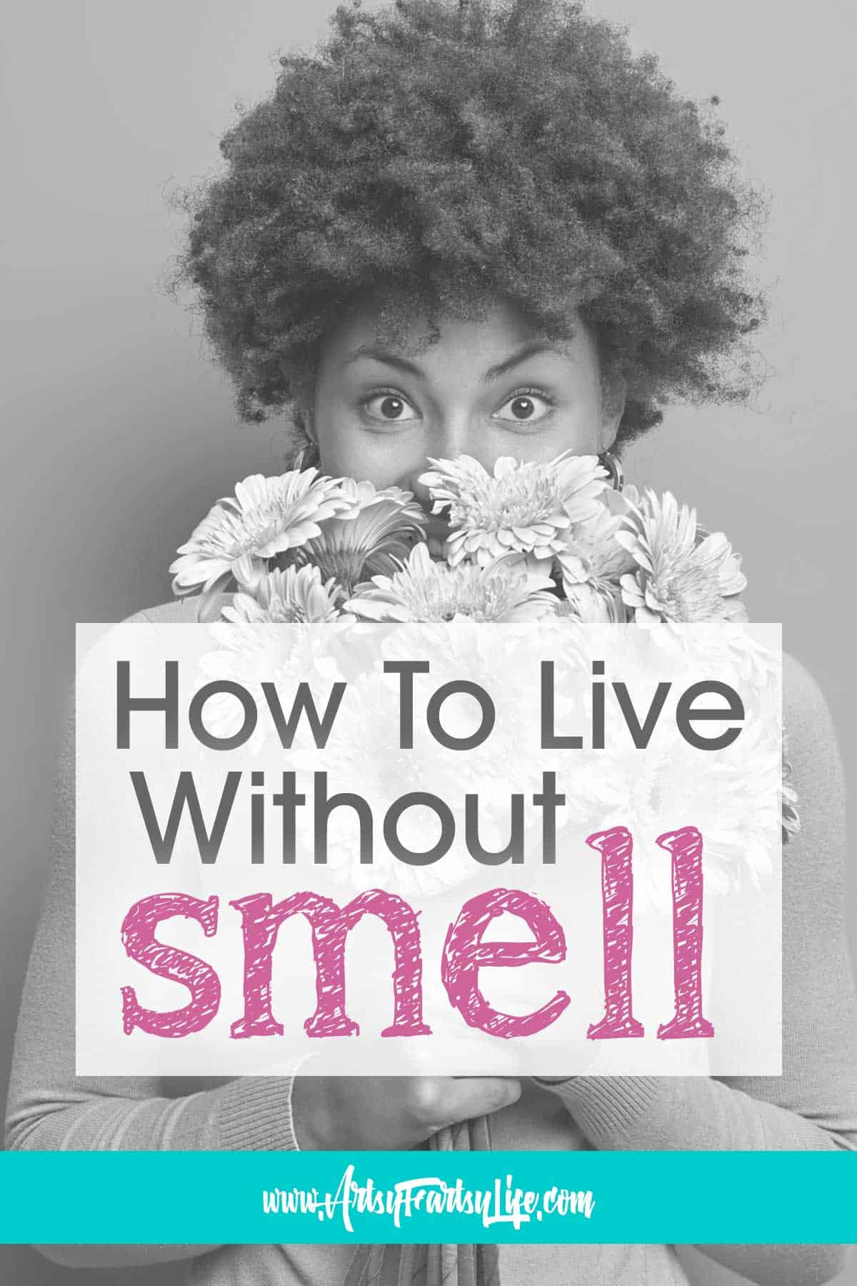 Living My Whole Life Without Smell