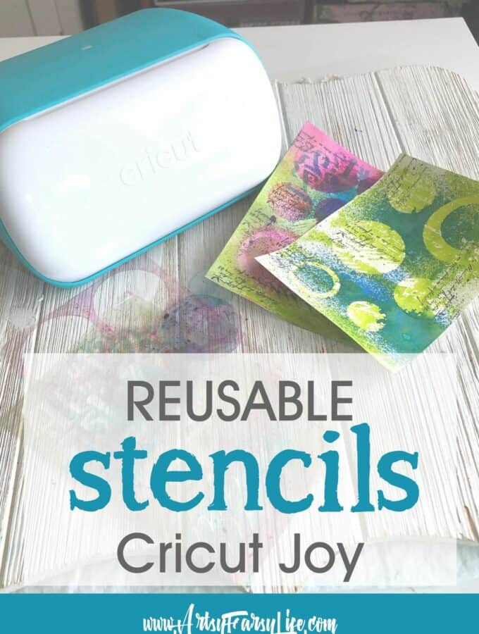 How To Make Reusable Stencils With A Cricut Joy