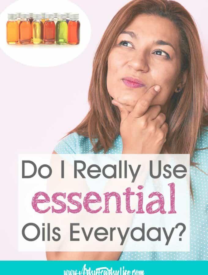 Do Essential Oils REALLY Work For Me?