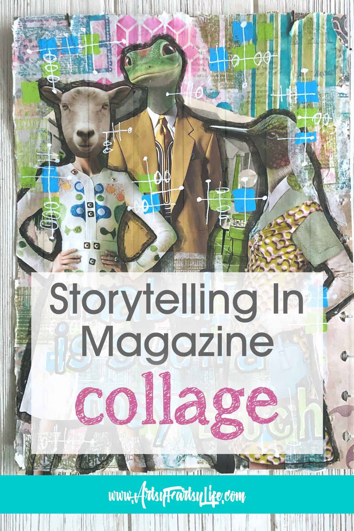 Storytelling In Magazine Collage and Mixed Media Art