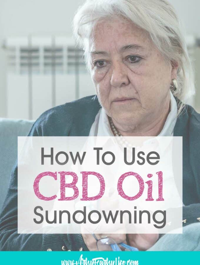 CBD For Sundowning Dementia or Alzheimers (A Caregivers Perspective)