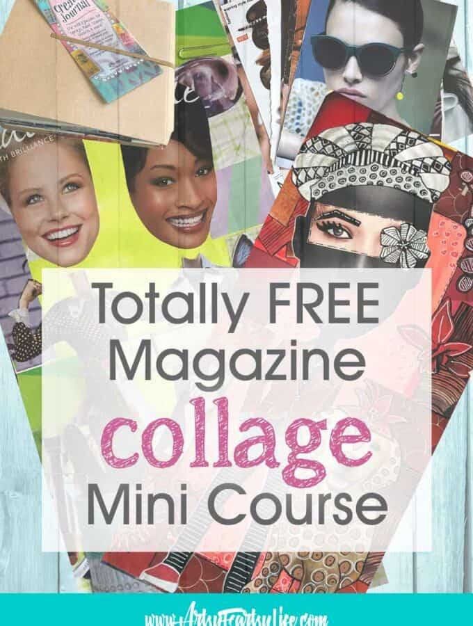 Magazine Collage Art Ideas and Inspiration - A Free Mini Course