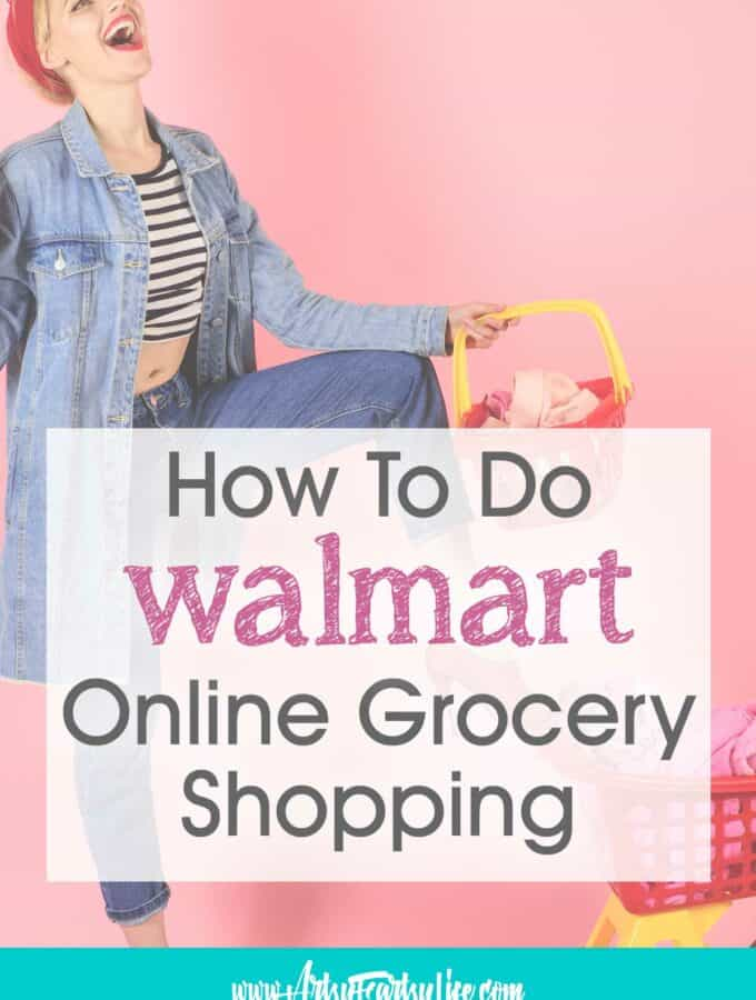 How To Do Walmart Online Grocery Shopping