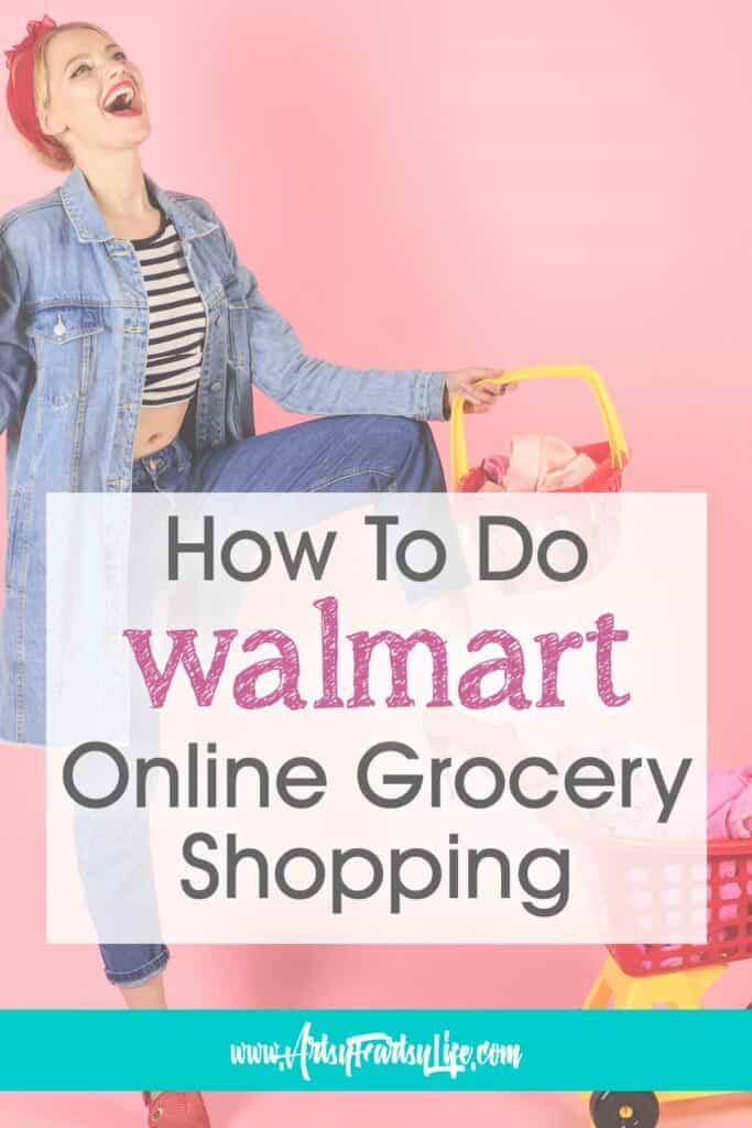 Cómo hacer compras de comestibles en línea de Walmart