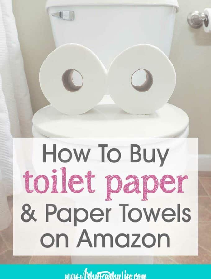 Buying Paper Towels and Toilet Paper On Amazon
